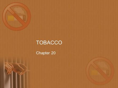 TOBACCO Chapter 20.