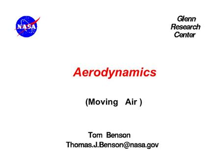Aerodynamics Linear Motion (Moving Air ).