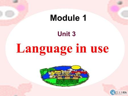 Module 1 Unit 3 Language in use Module 1 Module task.