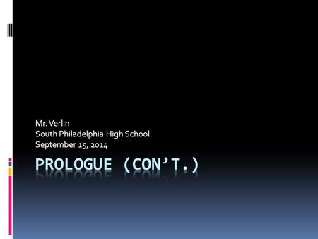 Mr. Verlin South Philadelphia High School September 15, 2014.
