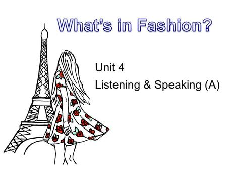 Unit 4 Listening & Speaking (A). Which word do you think of after you see the pictures? Lead -in.