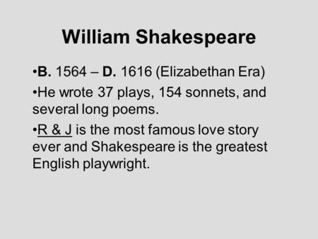 the theme of love in william shakespeares works 10 most famous poems by william shakespeare  the couplet usually summarizes the theme of the poem or  it is one of the most obscure works ever written and there .