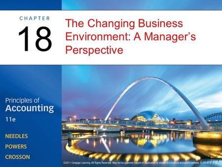 The Changing Business Environment: A Manager's Perspective 18.