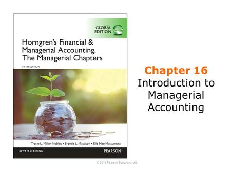 Chapter 16 Introduction to Managerial Accounting