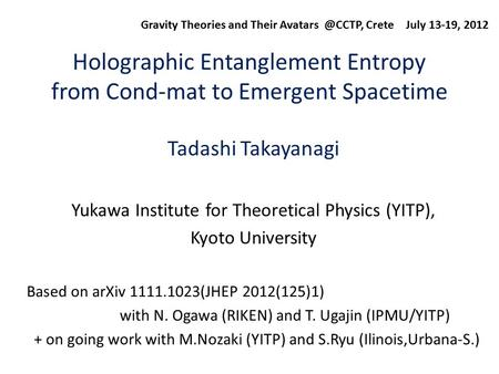 Holographic Entanglement Entropy from Cond-mat to Emergent Spacetime