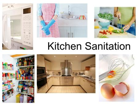Kitchen Sanitation. What is FOOD SAFETY and SANITATION? Food Safety: Keeping food safe to eat by following proper food handling and cooking processes.