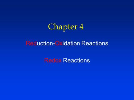 Reduction-Oxidation Reactions Redox Reactions