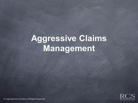 Aggressive Claims Management. Preparing for accidents/injuries  Medical Provider Relationships –Establish relationships with area physicians  Communicate.