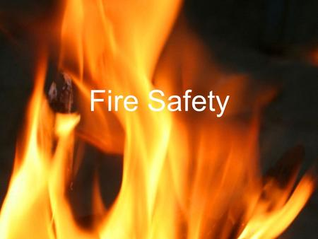 Fire Safety. In 2011 fire departments responded to 370,000 home structure fires.