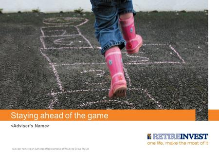 Staying ahead of the game is an Authorised Representative of RI Advice Group Pty Ltd.