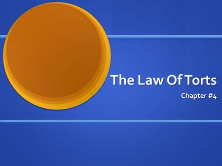 The Law Of Torts Chapter #4. What you'll learn How to tell the difference between and law and a tort How to tell the difference between and law and a.