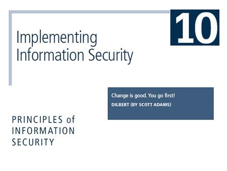 Principles of Information Security, 3rd Edition2 Introduction  The SecSDLC implementation phase is accomplished through changing the configuration and.
