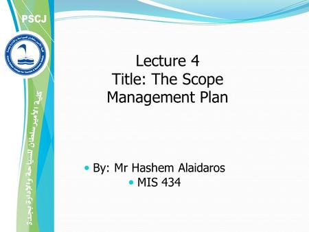 Lecture 4 Title: The Scope Management Plan