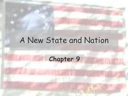 A New State and Nation Chapter 9. Up Country vs Low Country The American Revolution made the already stressed relationship between the people of the two.
