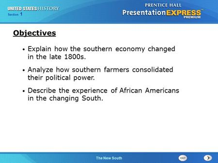 Objectives Explain how the southern economy changed in the late 1800s.