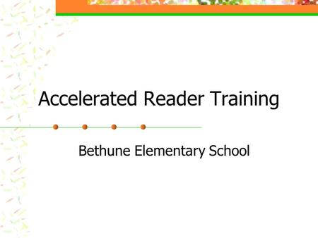 Accelerated Reader Training
