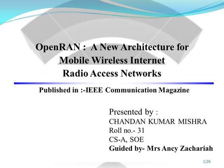 Published in :-IEEE Communication Magazine