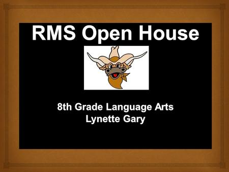      Website : RMS Teacher Websites Lynette Gary Website Or   Conference: 7.