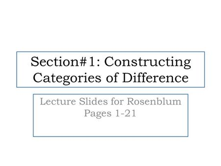 Section#1: Constructing Categories of Difference
