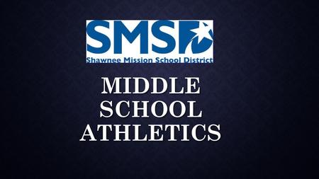 MIDDLE SCHOOL ATHLETICS. SPORTS OFFERED & CALENDAR OF SEASONS Fall 2014 Boys' and Girls' Cross Country – 7 th and 8 th Grade Boys' and Girls' Cross Country.