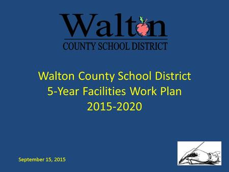 Walton County School District 5-Year Facilities Work Plan