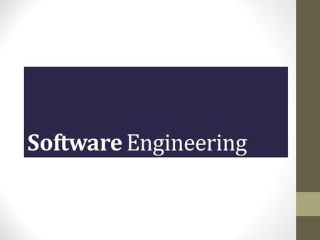 Software Engineering Lecture # 1. What is Software? 2 Software is a set of items or objects that includes: programs data documents.