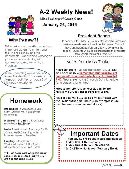 A-2 Weekly News! What's new?! Miss Tucker's 1 st Grade Class This week we are working on noting important details from the stories that we read including.