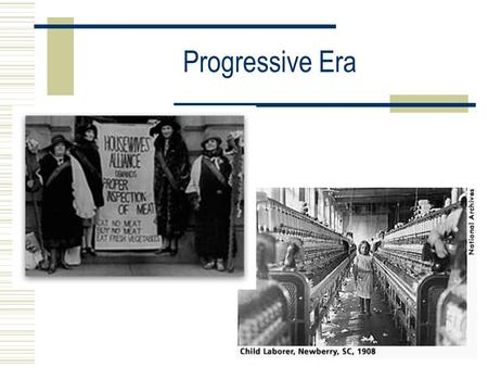 Progressive Era. Progressives  Progressives: Reformers work to change/address problems created by industrialization  Three main goals: 1. Improve living.