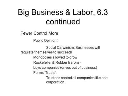 Big Business & Labor, 6.3 continued