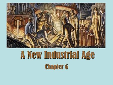 A New Industrial Age Chapter 6.