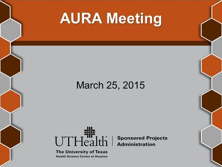 AURA Meeting March 25, 2015. Introductions Victoria Briscoe Asst. Director, Post Award Finance.