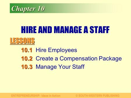 HIRE AND MANAGE A STAFF Chapter Hire Employees