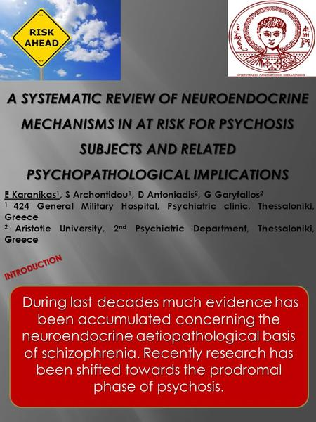 INTRODUCTION During last decades much evidence has been accumulated concerning the neuroendocrine aetiopathological basis of schizophrenia. Recently research.