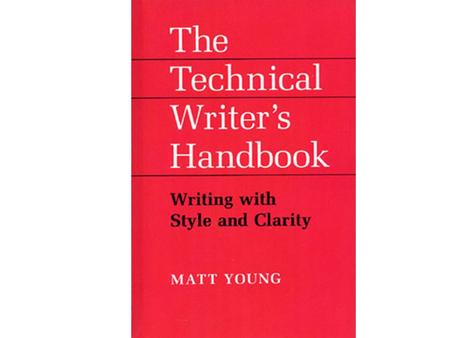 Writing is for communication. This is no less true of technical writing than of writing for newspapers, magazines, or books of fiction. – Complex material.