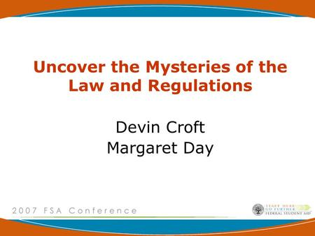 Uncover the Mysteries of the Law and Regulations Devin Croft Margaret Day.