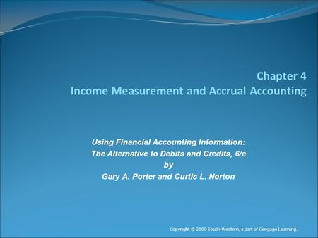 Chapter 4 Income Measurement and Accrual Accounting