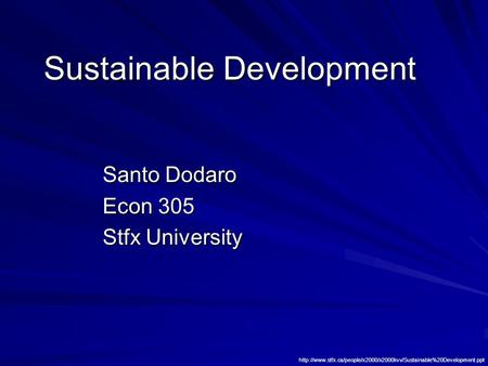 Sustainable Development Santo Dodaro Econ 305 Stfx University