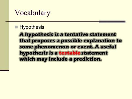"Vocabulary. Writing A Proper Hypothesis Using the ""If / Then"" Method."