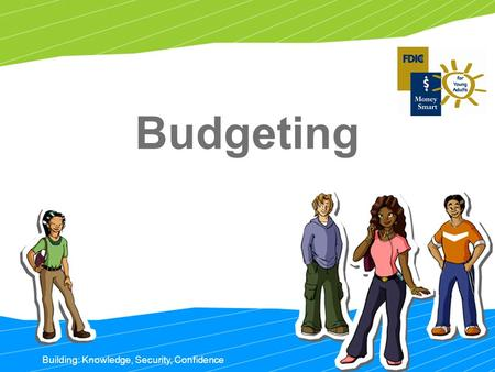 Building: Knowledge, Security, Confidence Budgeting.