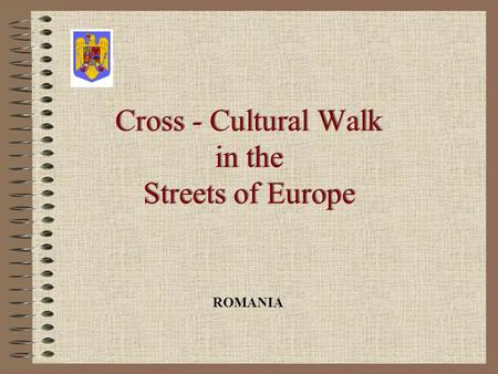 Cross - Cultural Walk in the Streets of Europe ROMANIA.