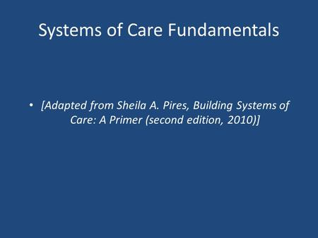 Systems of Care Fundamentals