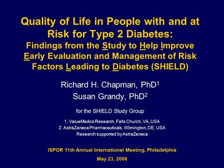 Quality of Life in People with and at Risk for Type 2 Diabetes: Findings from the Study to Help Improve Early Evaluation and Management of Risk Factors.