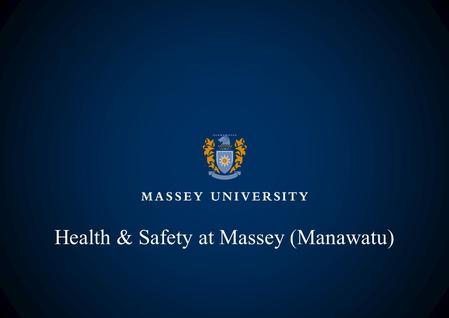Health & Safety at Massey (Manawatu). Evacuation Upon hearing the alarm: Leave room IMMEDIATELY by nearest safe exit Walk, Do not run and do not use lifts.