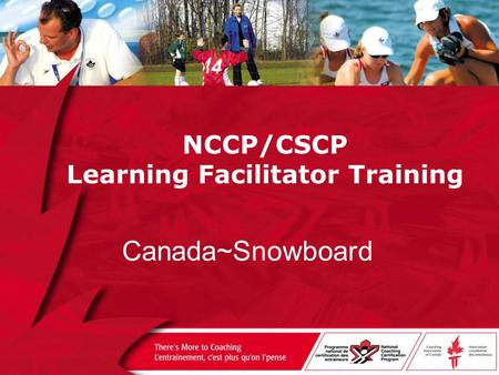 NCCP/CSCP Learning Facilitator Training Canada~Snowboard.