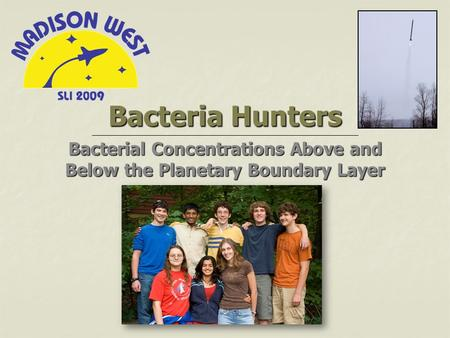 Bacteria Hunters Bacterial Concentrations Above and Below the Planetary Boundary Layer.
