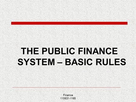 basic of public finance Legislation - public finance management act modernise the system of financial management in the public sector the operation of basic financial management.