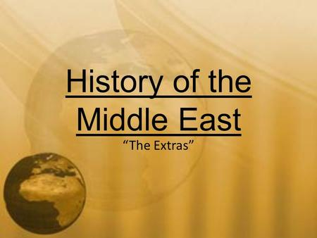 "History of the Middle East ""The Extras"". The Arab League Definition: an organization of 22 Middle Eastern and African nations where Arabic is the spoken."