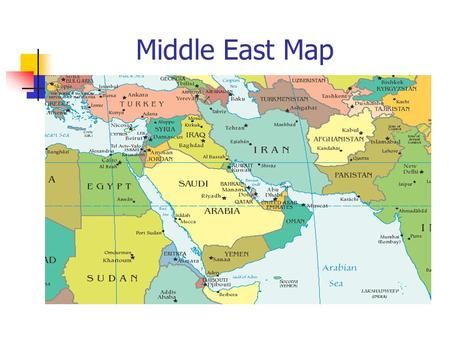 Middle East Map. Imagining the Middle East Look at the following set of pictures and answer the question, 'What is the Middle East?' Write a paragraph.