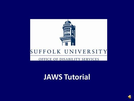 JAWS Tutorial JAWS Features JAWS, a screen reader that reads everything on the screen, has the following features: – Works well with Windows – Two speech.