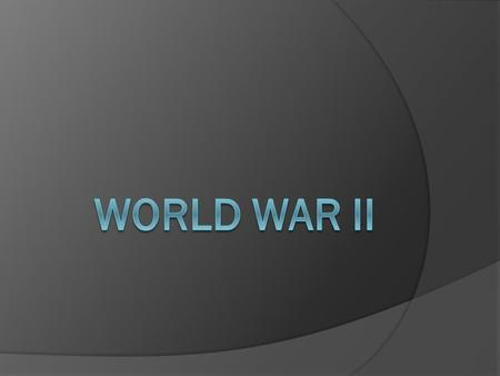 World War II.
